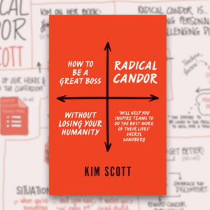 Radical Candor by Kim Scott was Agency Local's Book of the Month for September